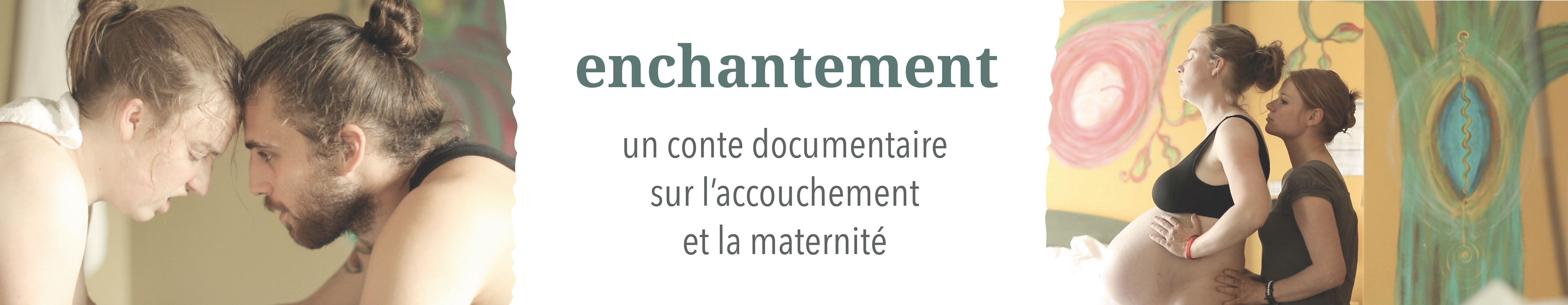 Film documentaire ENCHANTEMENT